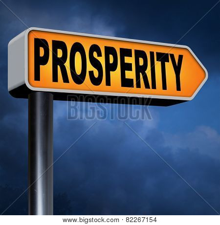 prosperity good fortune and luck live a happy successful life