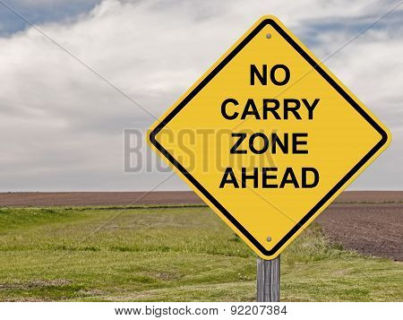 Caution - No Carry Zone Ahead