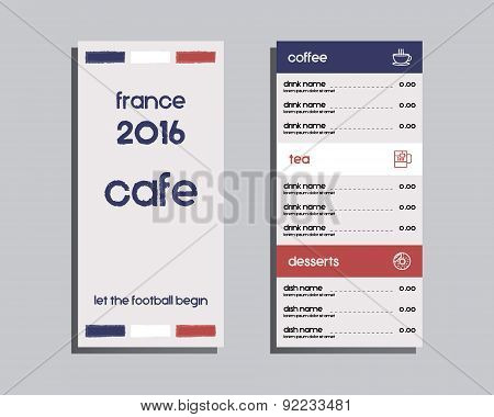 Restaurant and cafe menu. Flat design. France 2016 Football design. The national colors of France. I
