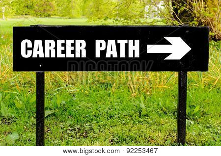 Career Path Written On Directional Black Metal Sign