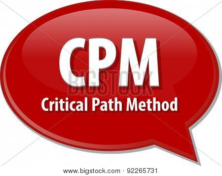 word speech bubble illustration of business acronym term CPM critical path method
