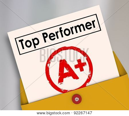Top Performer and letter grade A Plus stamped on it to illustrate the best score, rating, review or evaluation of a student in school or employee at work