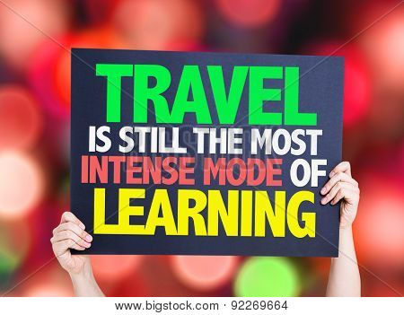 Travel is still the most Intense Mode of Learning card with bokeh background