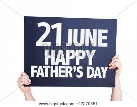 21 June Happy Fathers Day card isolated on white