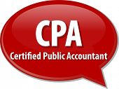 stock photo of cpa  - word speech bubble illustration of business acronym term CPA Certified Public Accountant - JPG