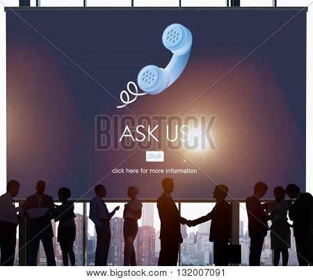 Ask Us Care Contact Customer Information Advice Concept