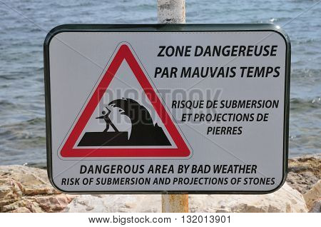 Sanary sur Mer France - april 20 2016 : sign of dangerous area