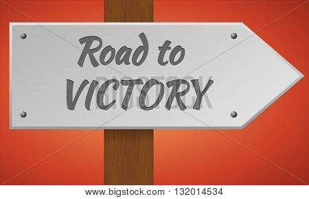 Road to victory sign. Wooden pole with a sign. Vector traffic road sign. Road to victory.