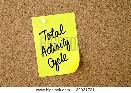 Total Activity Cycle Written On Yellow Paper Note