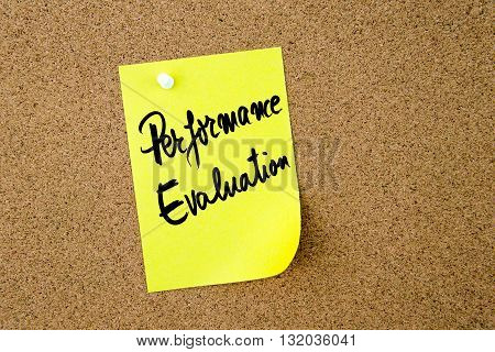 Performance Evaluation Written On Yellow Paper Note