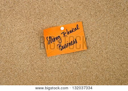 Strong Technical Business Written On Orange Paper Note