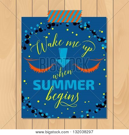 Vintage summer typography background with motivational quote. Creative color sticker