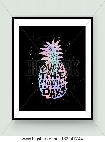 Motivational travel holographic trendy 80s retro poster with pineapplein frame. Holographic travel label with grunge texture. Hologram effect. Enjoy the summer days