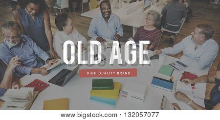 Elderly Adult Senior Seniority Mature Concept