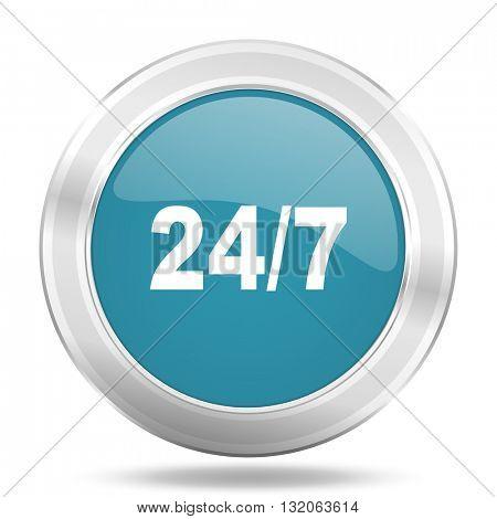 24/7 icon, blue round metallic glossy button, web and mobile app design illustration