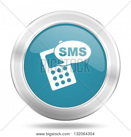 sms icon, blue round metallic glossy button, web and mobile app design illustration
