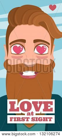 Love at first sight. Postcard on Valentine's Day with a hipster beard man. Illustration in flat style.