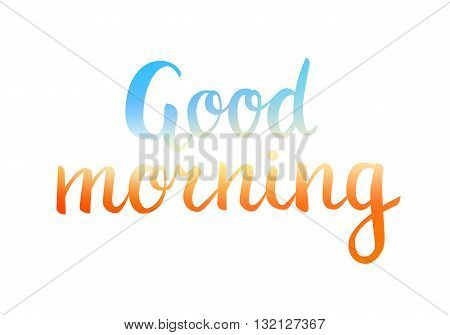 Good morning lettering beautiful good morning text colored with mesh gradient