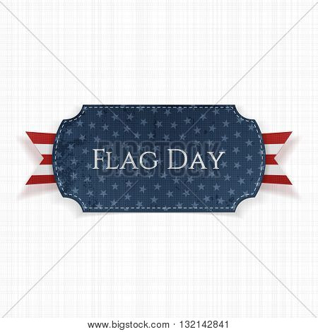 Flag Day Label with greeting Ribbon and Shadow. Vector Illustration