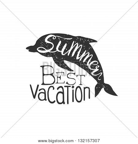 Summer Holydays Vintage Emblem With Dolphin Creative Vector Design Stamp With Text Elements On White Background