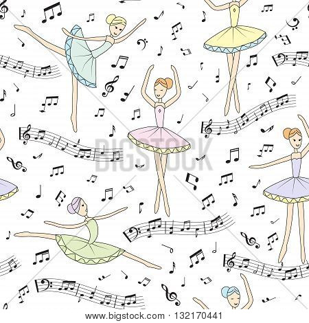 Seamless pattern. Dancing ballerinas with notes on a white background. Vector child's drawing ballerinas. Cover for music book, wallpaper, wrapping paper and other.