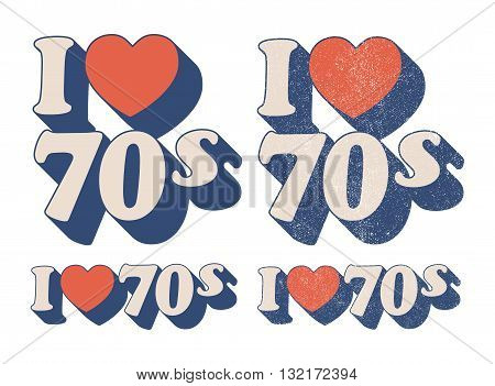 I Love 70s in retro style and used versions