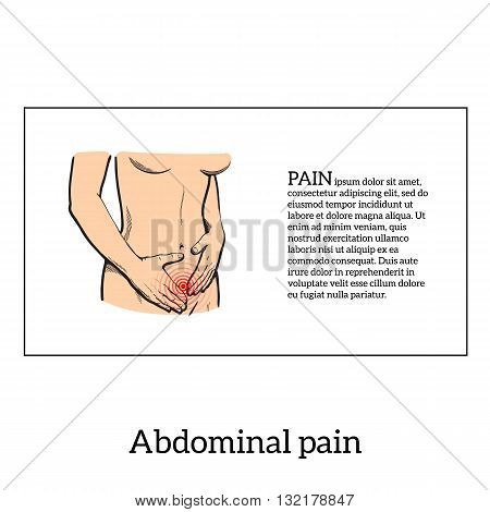 Concept illustration of a womans pain in stomach, menstrual cramps, diarrhea, indigestion, girl holding hands on a sick stomach, sketch kartnika on a white background with a red area of pain