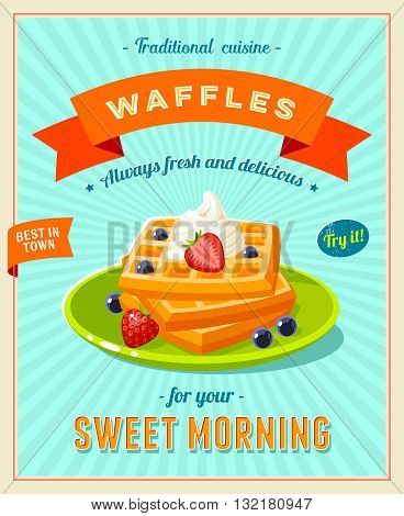 Best breakfast - vintage restaurant sign. Retro styled poster with pile of best in town waffles topped with whipped cream and berries. Vector illustration, eps10.
