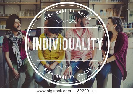 Individuality Individual Standout Outstanding Distinctive Concept