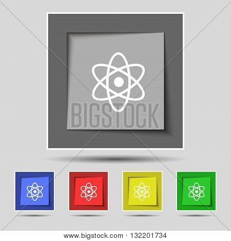 Atom, Physics Icon Sign On Original Five Colored Buttons. Vector