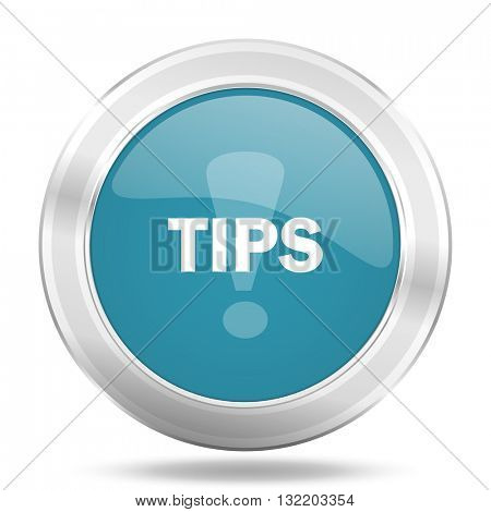 tips icon, blue round metallic glossy button, web and mobile app design illustration