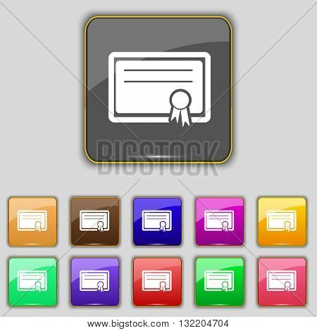 Certificate Icon Sign. Set With Eleven Colored Buttons For Your Site. Vector