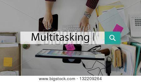 Multitasking Busy Management Performance Tasks Concept