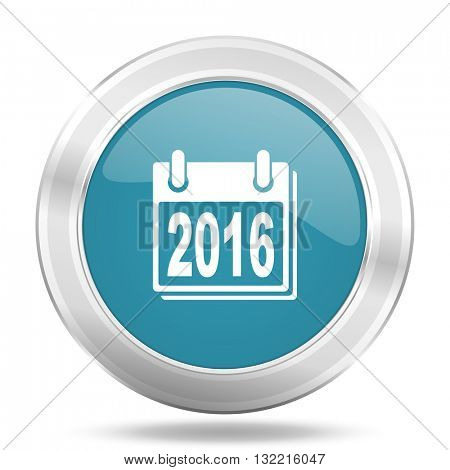 new year 2016 icon, blue round metallic glossy button, web and mobile app design illustration