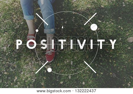 Positivity Positive Vibes Only Attitude Inspire Concept