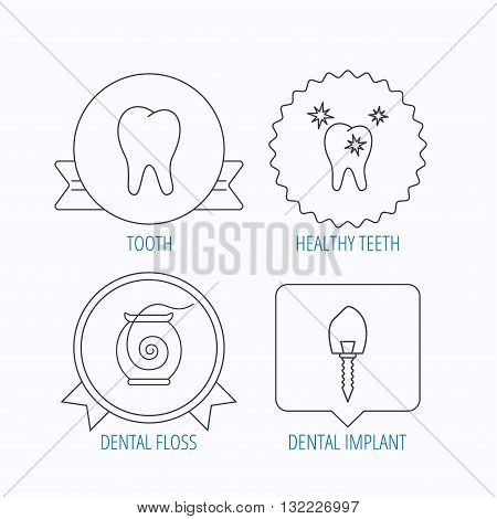 Tooth, healthy teeth and dental implant icons. Dental floss linear sign. Award medal, star label and speech bubble designs. Vector
