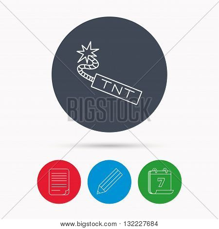 TNT dynamite icon. Bomb explosion sign. Calendar, pencil or edit and document file signs. Vector