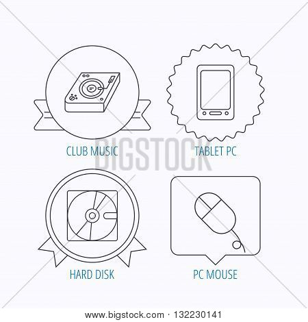 Tablet PC, Hard disk and pc mouse icons. Club music linear sign. Award medal, star label and speech bubble designs. Vector