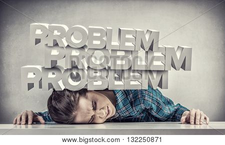 She is under pressure of problems