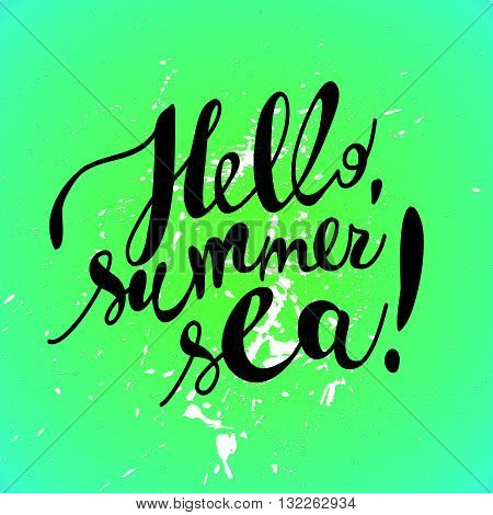 Hand drawn summer card. Letternig, text message isolated on green background. Hand written font, abc. Ink drawing. Summer greeting.
