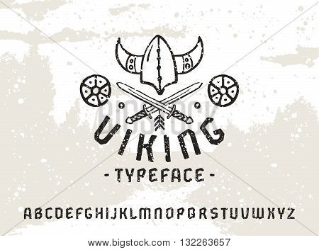Sanserif font in historical style with texture. Viking typeface. Black print on light texture background