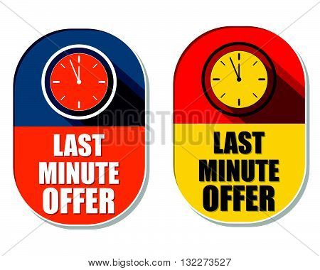 last minute offer with clock signs, two elliptic flat design labels with icons, flat design, business commerce shopping concept symbols, vector