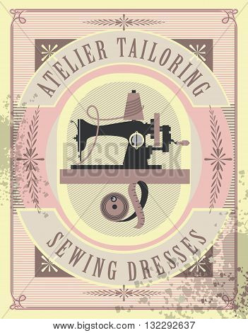 vector illustration retro poster sewing studio tailoring depicts an old sewing machine for