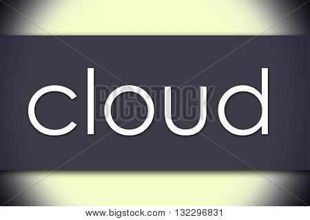 Cloud - Business Concept With Text