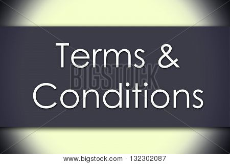 Terms & Conditions - Business Concept With Text