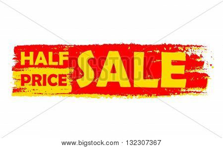 half price sale - text in yellow and red drawn label, business shopping concept, vector