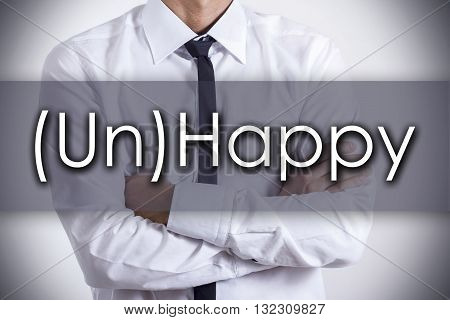 (un)happy - Young Businessman With Text - Business Concept