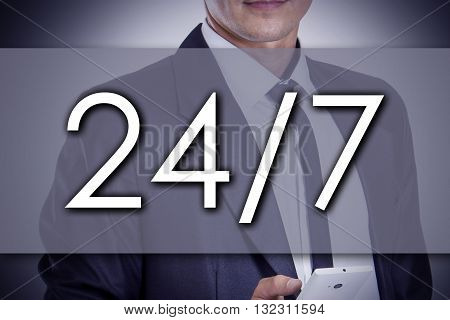 24/7 - Young Businessman With Text - Business Concept