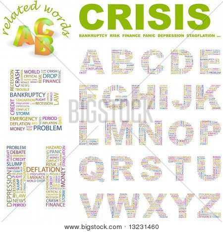 CRISIS. Vector letter collection. Wordcloud illustration.