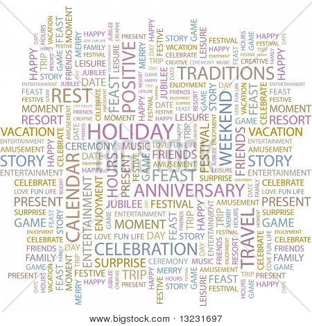 HOLIDAY. Word collage on white background. Vector illustration.